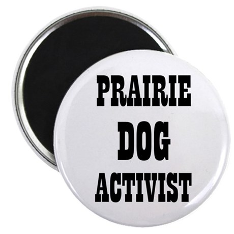 """PRAIRIE DOG ACTIVIST 2.25"""" Magnet (10 pack)"""