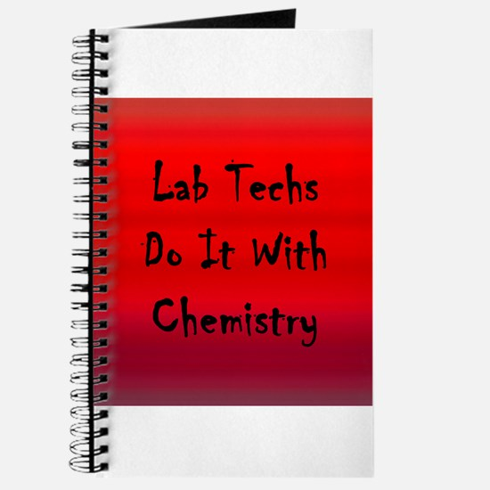 Lab Techs Do It With Chemistry Journal