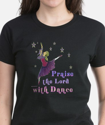 Praise the Lord with Dance Women's Dark T-Shirt
