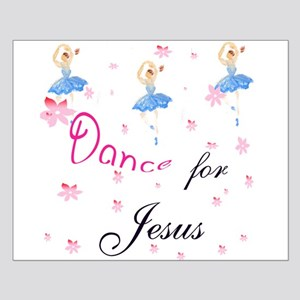 Dance for Jesus Small Poster