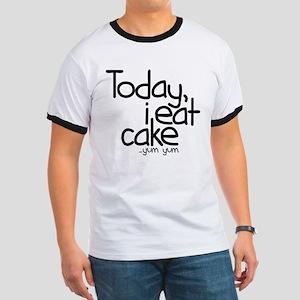 Today I Eat Cake Ringer T