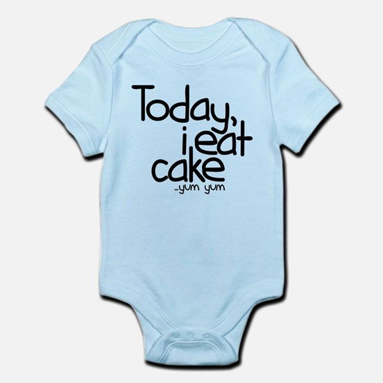 Today I Eat Cake Infant Bodysuit