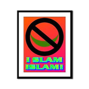 I SLAM ISLAM! Framed Panel Print
