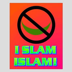 I SLAM ISLAM! Small Poster