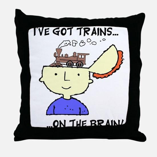 Trains On The Brain Throw Pillow