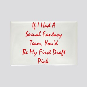 Sexual Fantasy Team Rectangle Magnet