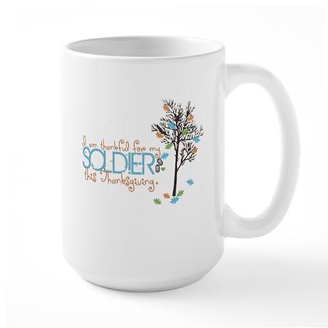 I'm thankful ... Soldier Large Mug