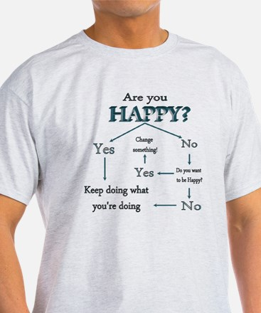 Are you happy T-Shirt