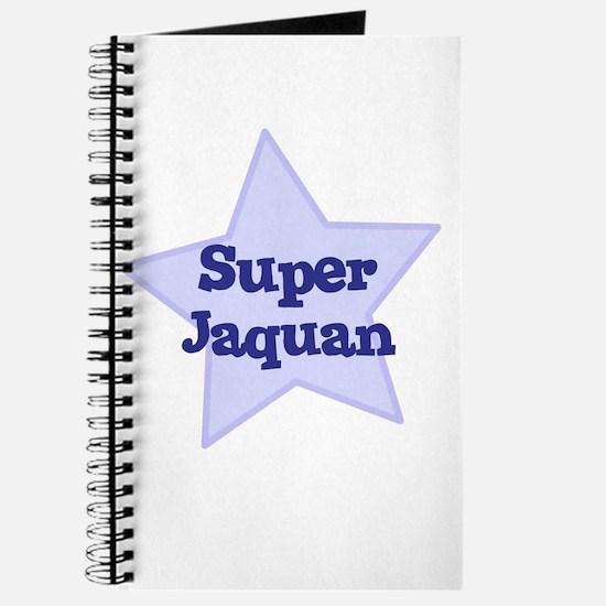 Super Jaquan Journal