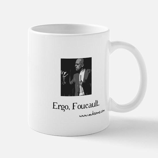 """""""Ergo, Foucault"""" Mug"""