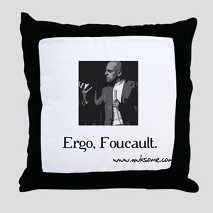 """Ergo, Foucault"" Throw Pillow"