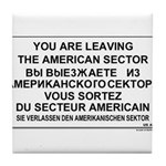 Leaving The American Sector Tile Coaster