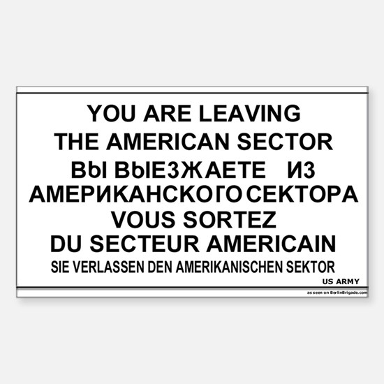 Leaving The American Sector Rectangle Decal