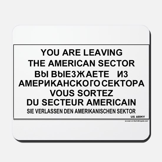 Leaving The American Sector Mousepad