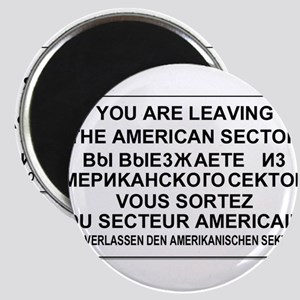 Leaving The American Sector Magnet