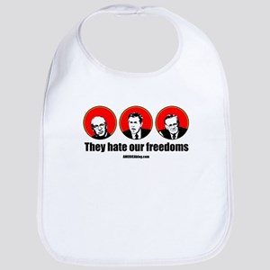 They hate our freedoms Bib
