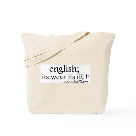 """English; its wear..."" Tote Bag"