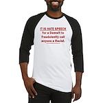 Racist Hate Speech Baseball Tee