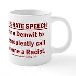 Racist Hate Speech 20 oz Ceramic Mega Mug
