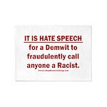 Racist Hate Speech 5'x7'Area Rug