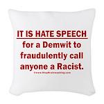 Racist Hate Speech Woven Throw Pillow