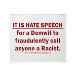 Racist Hate Speech Throw Blanket
