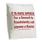 Racist Hate Speech Burlap Throw Pillow