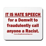 Racist Hate Speech Mousepad