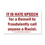 Racist Hate Speech Car Magnet 20 x 12