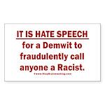 Racist Hate Speech Sticker (Rectangle)