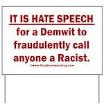 Racist Hate Speech Yard Sign