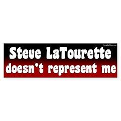 Steve LaTourette Doesn't Represent Me Bumper Sticker