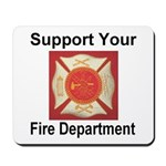 Support Your Fire Department Mousepad