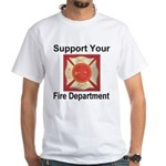 Support Your Fire Department White T-Shirt
