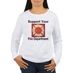 Support Your Fire Department Women's Long Sleeve T