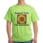 Support Your Fire Department Green T-Shirt