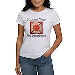 Support Your Fire Department Women's T-Shirt