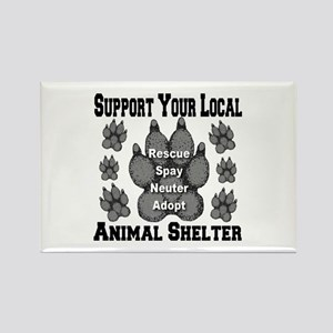 Support Your Local Animal She Rectangle Magnet