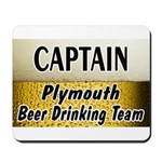 Plymouth Beer Drinking Team Mousepad