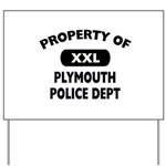 Property of Plymouth Police Dept Yard Sign
