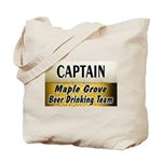 Maple Grove Beer Drinking Team Tote Bag