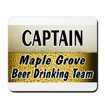 Maple Grove Beer Drinking Team Mousepad