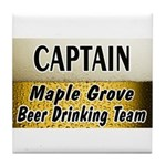 Maple Grove Beer Drinking Team Tile Coaster