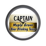 Maple Grove Beer Drinking Team Wall Clock