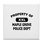 Property of Maple Grove PD Tile Coaster