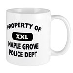 Property of Maple Grove PD Mug
