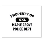 Property of Maple Grove PD Small Poster