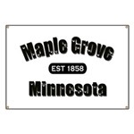 Maple Grove Established 1858 Banner