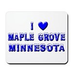 I Love Maple Grove Winter Mousepad