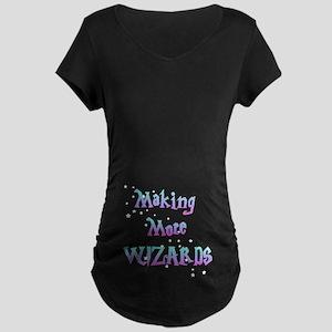 Making More Wizards Maternity Dark T-Shirt